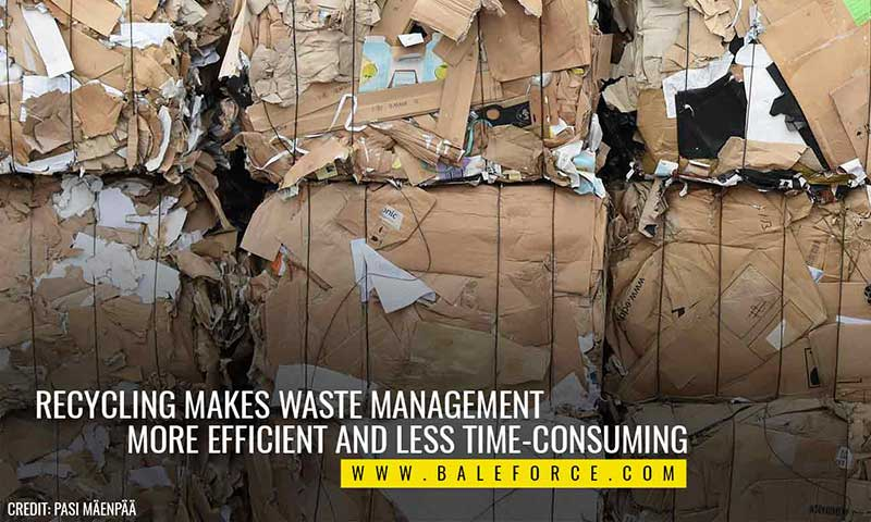 Recycling makes waste management more efficient and less time-consuming