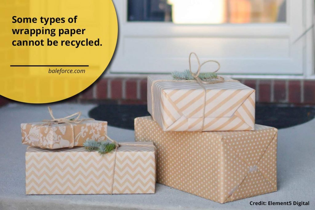 Some types of wrapping paper cannot be recycled.