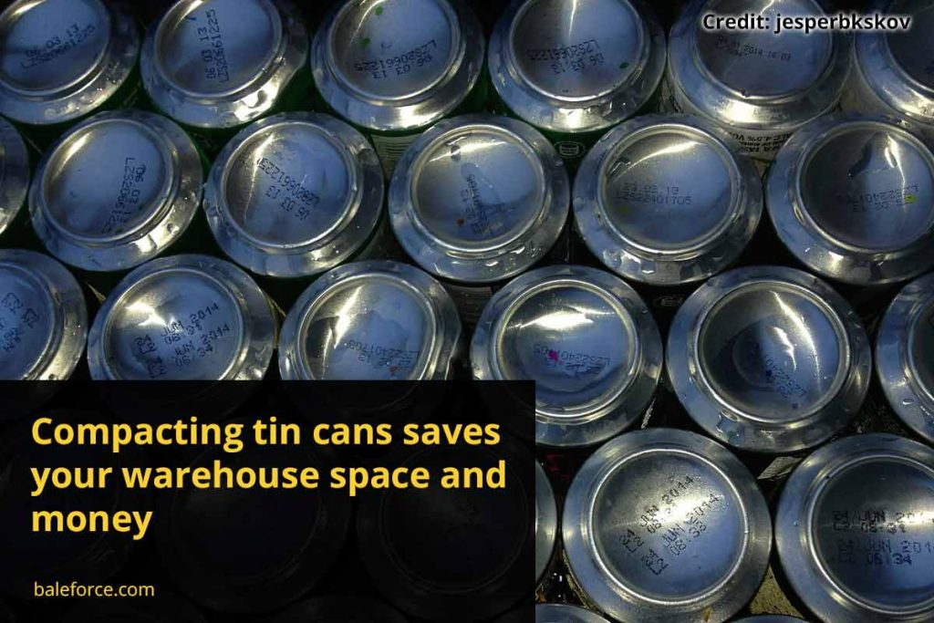 Compacting tin cans saves your warehouse space and money