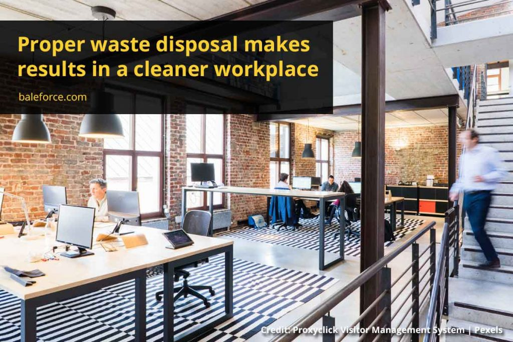 Proper waste disposal makes results in a cleaner workplace