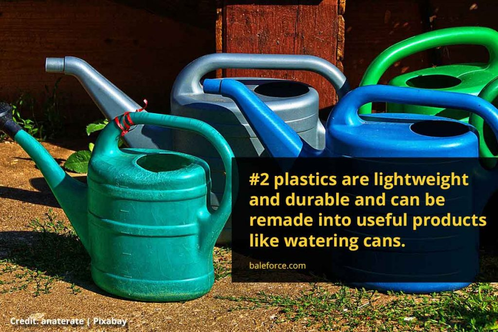 #2 plastics are lightweight and durable and can be remade into useful products like watering cans.