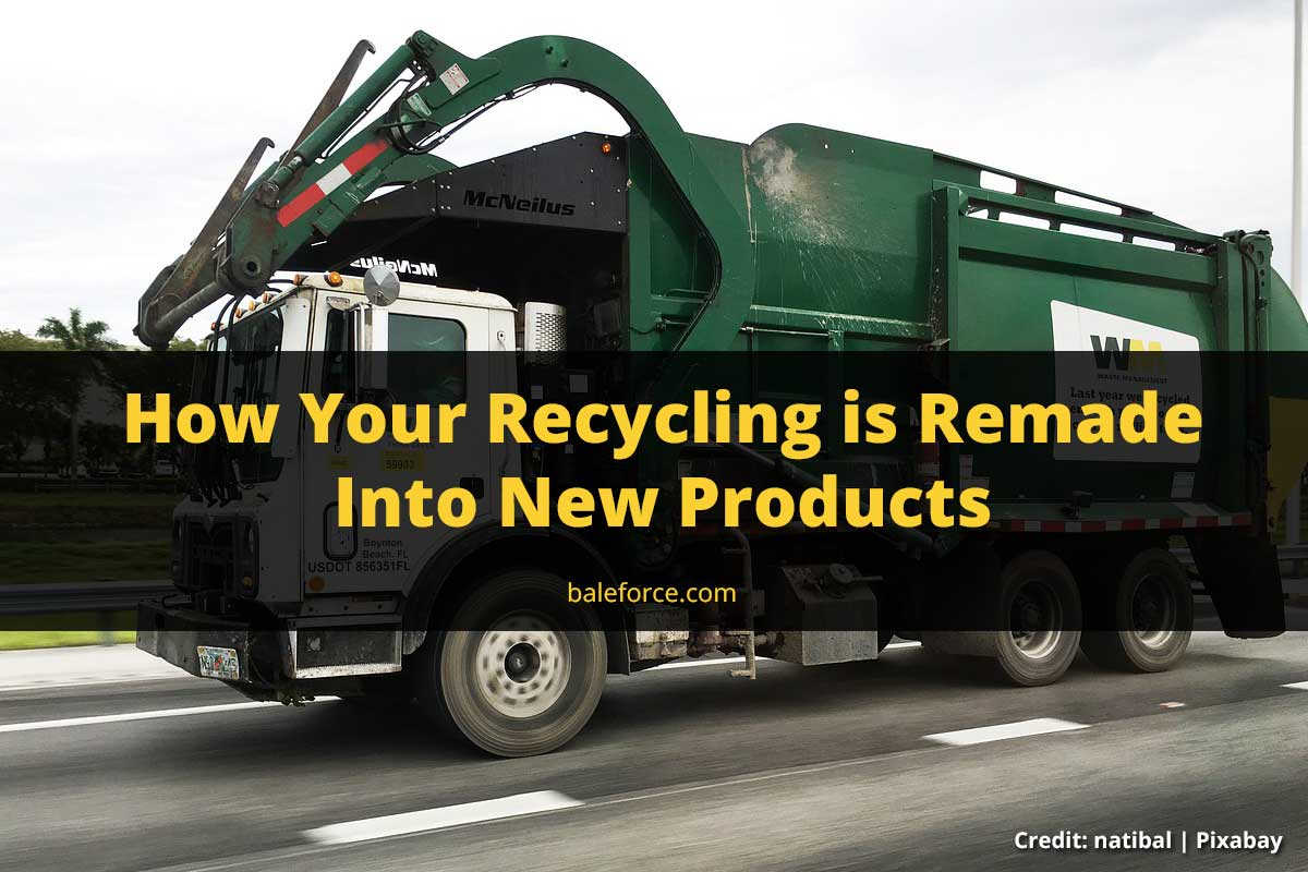 How Your Recycling is Remade Into New Products