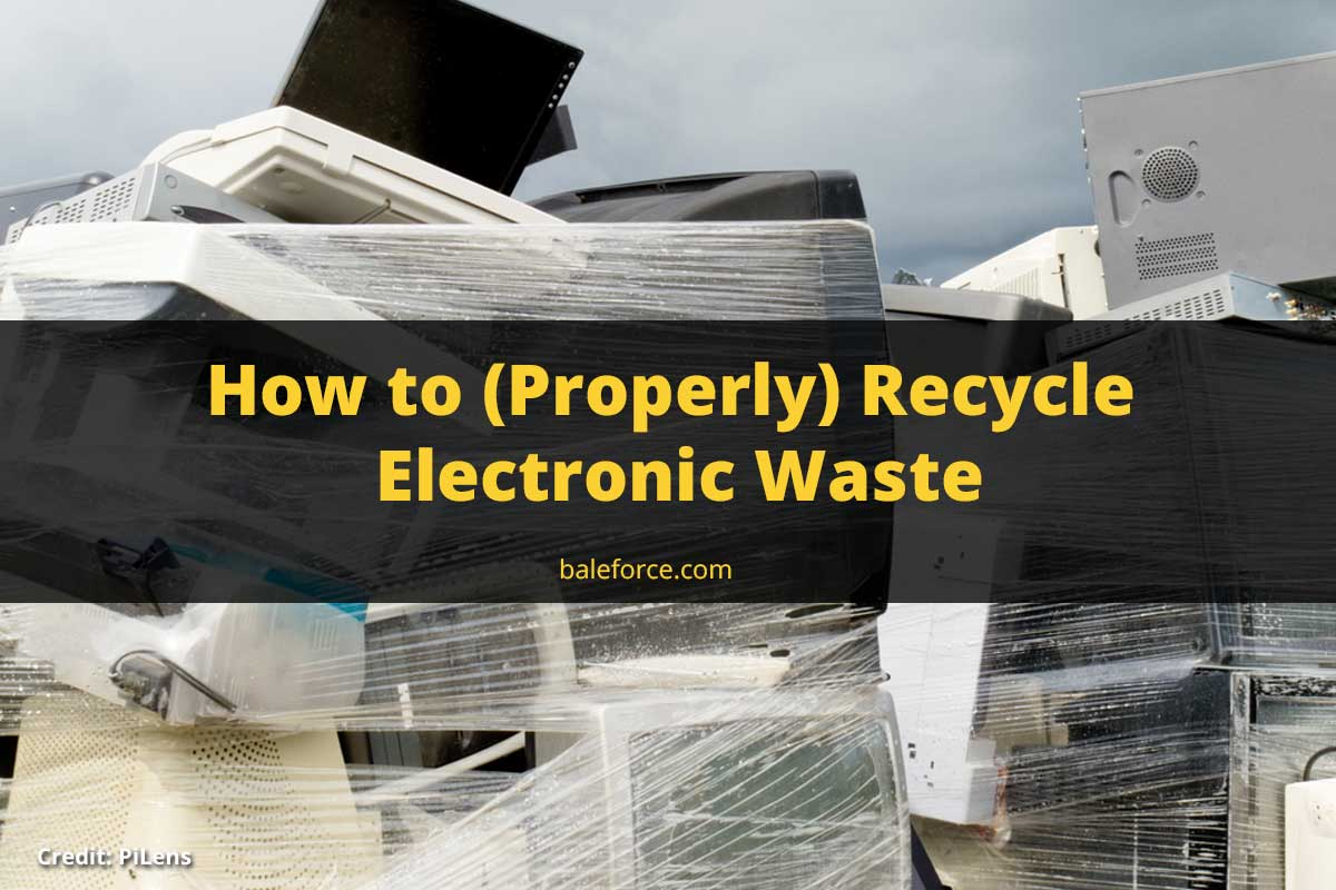 How to (Properly) Recycle Electronic Waste