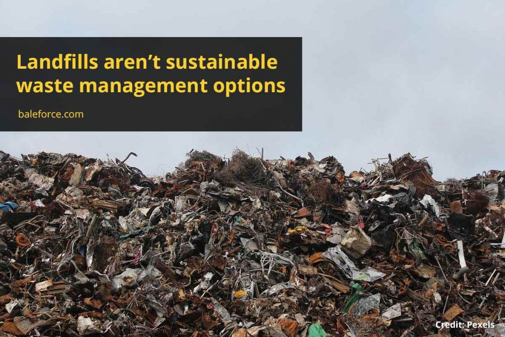 Landfills aren't sustainable waste management options