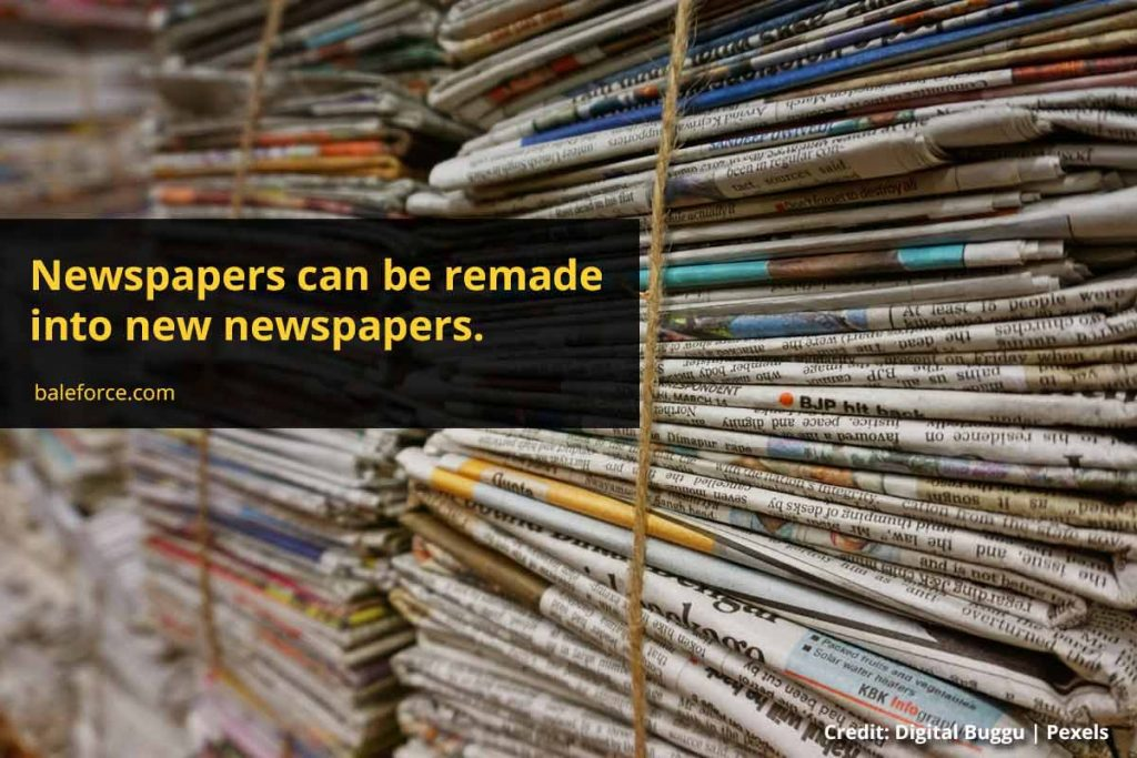 Newspapers can be remade into new newspapers.