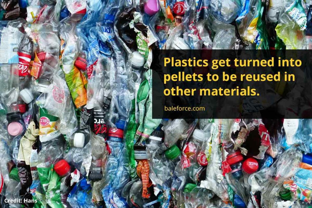 Plastics get turned into pellets to be reused in other materials.