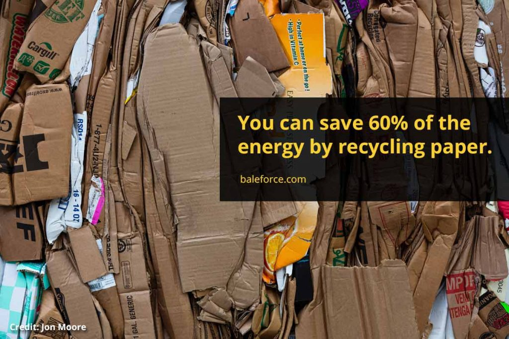 You can save 60% of the energy by recycling paper.