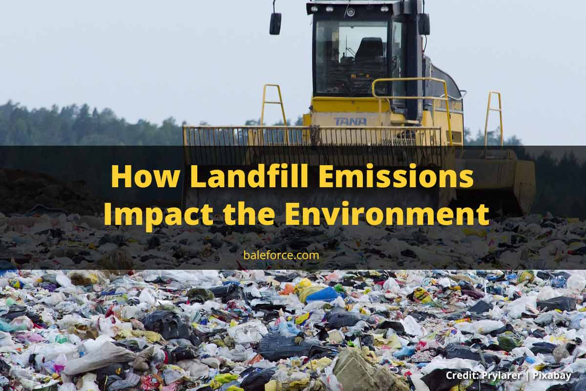 How Landfill Emissions Impact the Environment